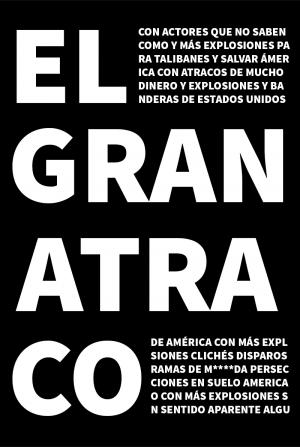 El gran atraco de América con más explosiones