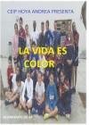 La Vida es color