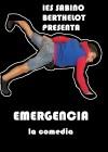 Emergencia - La comedia