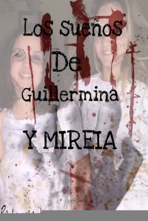 Los sueños de Guillermina y Mireia