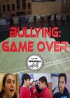 Bullying Game Over